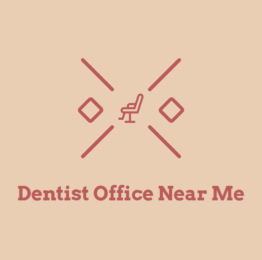 Dentist Office Near Me